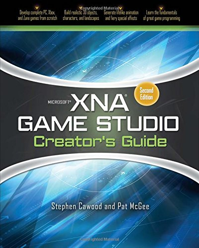 Microsoft XNA Game Studio Creator's Guide, Second Edition - Stephen Cawood; Pat McGee