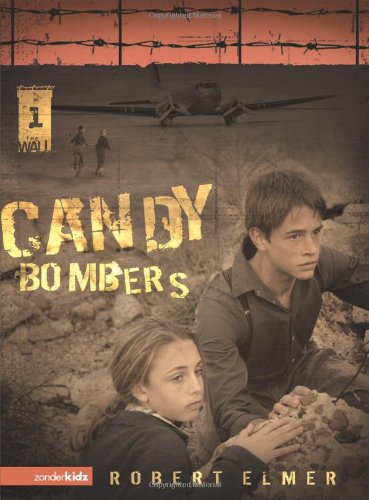 Candy Bombers (The Wall Series, Book 1) - Robert Elmer