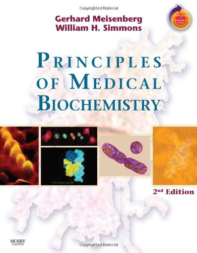 Principles of Medical Biochemistry: With STUDENT CONSULT Online Access, 2e - Gerhard Meisenberg; William H. Simmons