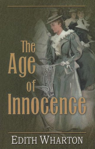 The Age of Innocence (Wheeler Large Print Book Series) - Edith Wharton