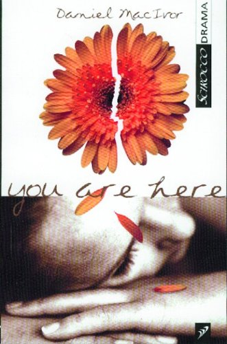 You Are Here - Daniel MacIvor