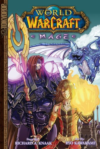 Warcraft: Mage (World of Warcraft) - Richard A. Knaak, Ryo Kawakami