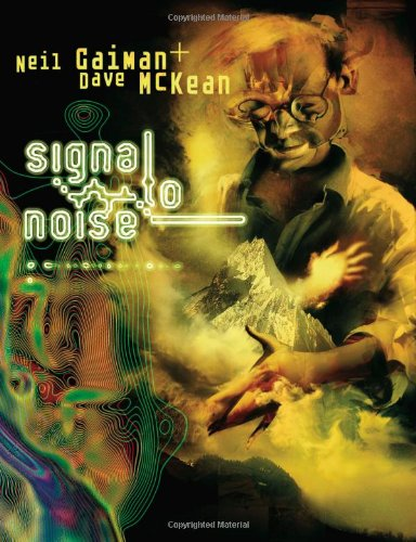 Signal to Noise - Neil Gaiman