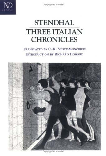 Three Italian Chronicles (Revived Modern Classic) - Stendhal; Sten Dhal
