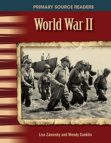World War II: The 20th Century (Primary Source Readers) - Lisa Zamosky