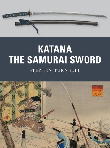 Katana: The Samurai Sword: 950-1877 (Weapon) - Stephen Turnbull