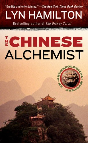 The Chinese Alchemist (Archaeological Mysteries, No. 11) - Lyn Hamilton