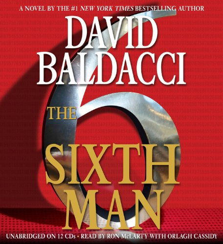 The Sixth Man (King  &  Maxwell Series) - David Baldacci
