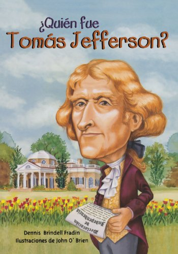Quien fue Tomas Jefferson? /Who Was Thomas Jefferson? (Quien Fue?/ Who Was?) (Spanish Edition) - Dennis Brindell Fradin