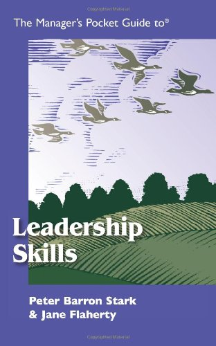 The Manager's Pocket Guide to Leadership Skills (Manager's Pocket Guide Series) - Peter B. Stark, Jane S. Flaherty