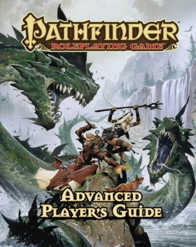 Pathfinder Roleplaying Game: Advanced Player's Guide - Jason Bulmahn; James Jacobs; Steve Kenson