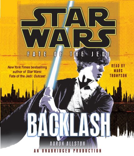 Backlash (Star Wars: Fate of the Jedi) - Aaron Allston