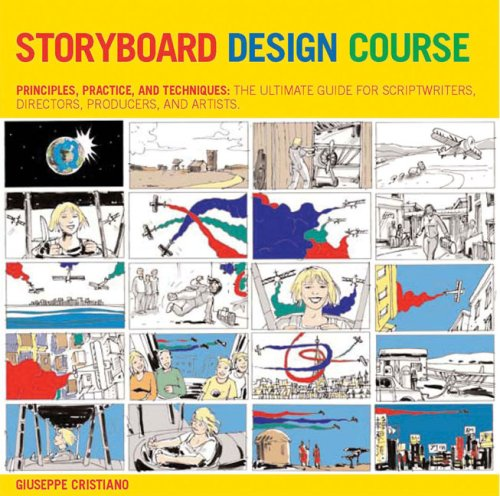 Storyboard Design Course: Principles, Practice, and Techniques - Giuseppe Cristiano
