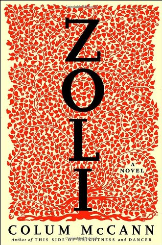 Zoli: A Novel - Colum McCann