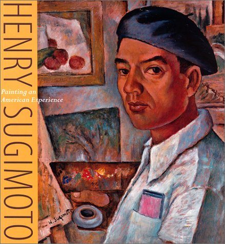 Henry Sugimoto: Painting an American Experience - Kristine Kim