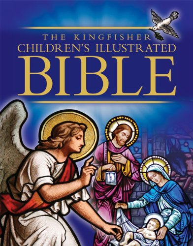 The Kingfisher Children's Illustrated Bible - Trevor Barnes