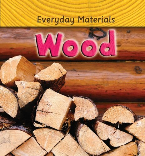 Wood (Everyday Materials) - Andrew Langley