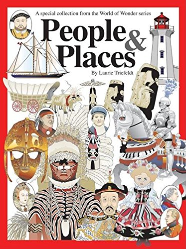 People  &  Places: A Special Collection (World of Wonder) - Laurie Triefeldt