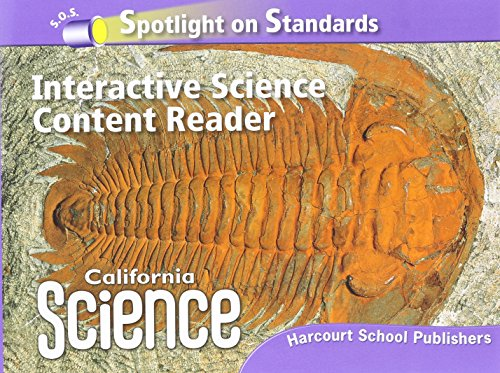 Harcourt School Publishers Science California: Interactive Science Cnt Reader Reader Student Edition Science 08 Grade 6 - HARCOURT SCHOOL PUBLISHERS