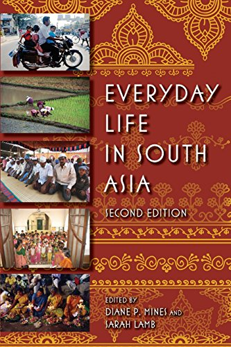 Everyday Life in South Asia, Second Edition - Diane P. Mines; Sarah E. Lamb