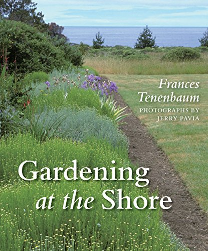 Gardening at the Shore - Franc Tenenbaum; Jerry Pavia