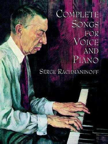 Complete Songs for Voice and Piano (Dover Song Collections) - Serge Rachmaninoff