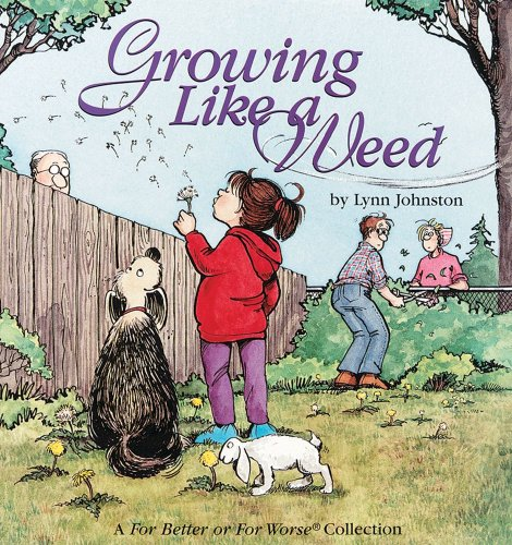Growing Like a Weed: A For Better or For Worse Collection - Lynn Johnston