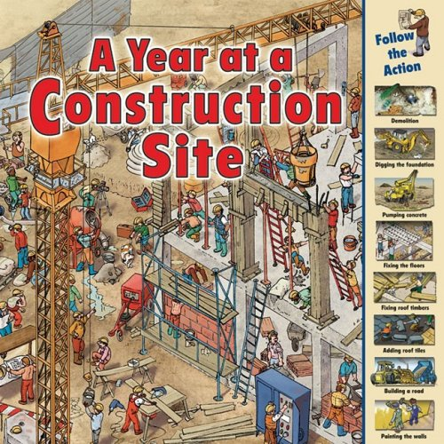 A Year at a Construction Site - Nicholas Harris