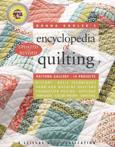 Donna Kooler's Revised Encyclopedia of Quilting (Leisure Arts #15962) (Donna Kooler's Encyclopedia of ...) - Donna Kooler