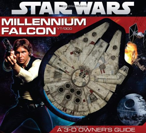 Star Wars: Millennium Falcon- A 3-D Owner's Guide - Ryder Windham