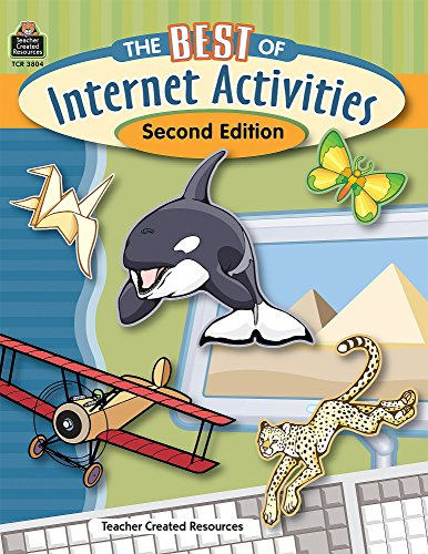 The Best of Internet Activities, Second Edition - Teacher Created Resources Staff