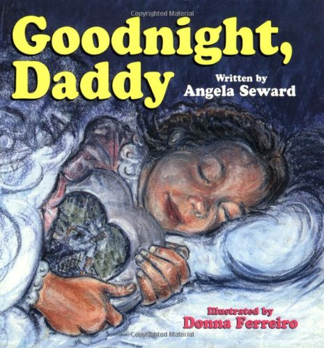 Goodnight, Daddy - Angela Seward