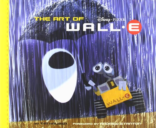The Art of WALL.E - Tim Hauser