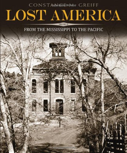 Lost America, Volume II: From the Mississippi to the Pacific (Dover Architecture) - Constance M. Greiff