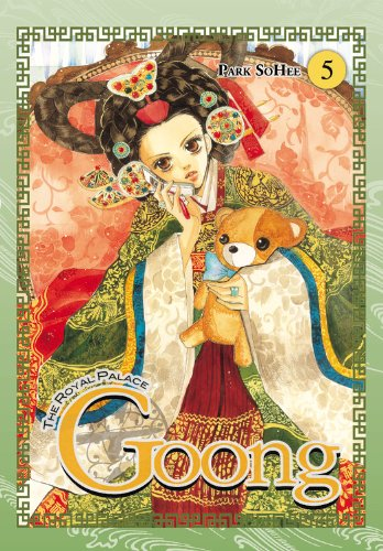 Goong, Vol. 5: The Royal Palace - So Hee Park