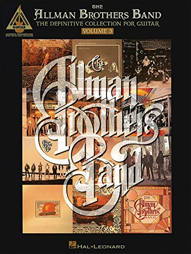 The Allman Brothers Band: The Definitive Collection for Guitar, Vol. 3 - Allman Brothers