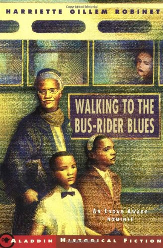 Walking to the Bus-Rider Blues - Harriette Gillem Robinet