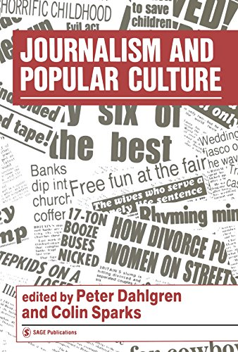Journalism and Popular Culture (Media Culture  &  Society series) - Peter Dahlgren; Colin Sparks