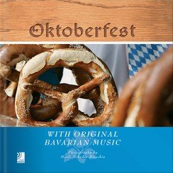 Oktoberfest with Original Bavarian Music - Scheder-Bieschin (Fotogr.)