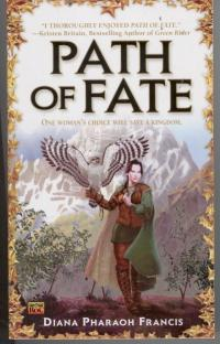 Path of Fate - Francis, Diana Pharaoh