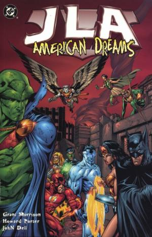 JLA (Justice League of America): American Dreams - Grant Morrison, Howard Porter, John Dell