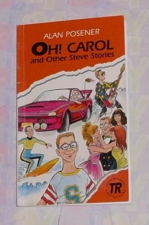 Oh! Carol and other Steve Stories - Alan Posener
