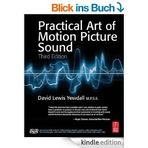 Practical Art of Motion Picture Sound - David Lewis Yewdall