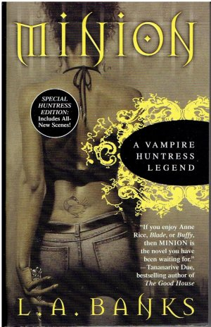 Minions - A Vampire Huntress Legend (Special Huntress Edition) - L.A. Banks