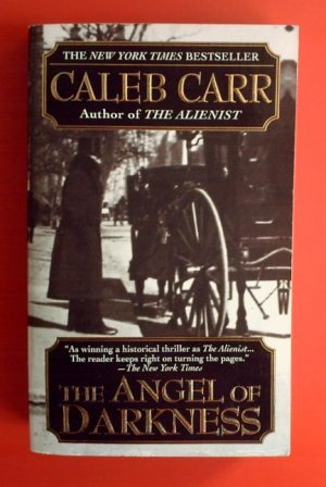 The Angel of Darkness. - Carr, Caleb