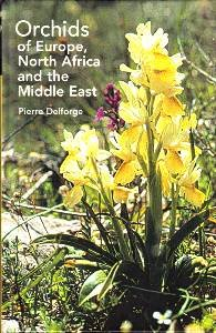 Orchids of Europe, North Africa and the Middle East. - Delforge, Pierre