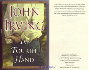 The Fourth Hand. - Irving, John