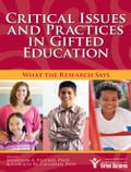 Critical Issues and Practices in Gifted Education - Carolyn Callahan, Jonathan Plucker, Ph.D.