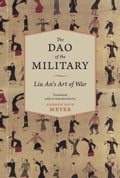 The Dao of the Military - Andrew Meyer, John S. Major