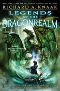 Legends of the Dragonrealm, Vol. III - Richard A. Knaak
